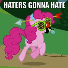 Hate on haters!!!