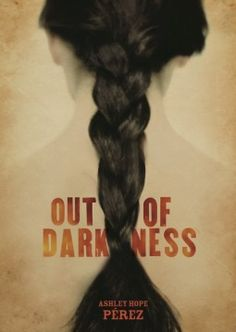 Book talk for the YA novel OUT OF DARKNESS, by Ashley Hope Pérez.