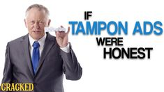 """If Tampon Ads Were Honest (Also Maxi Pads & Other """"Feminine Products"""") The Heart Is Deceitful, Aunt Flo, E Words, Maxi Pads, Free Advice, Feminine Products, Sexy Gif, Marketing, Mad Men"""