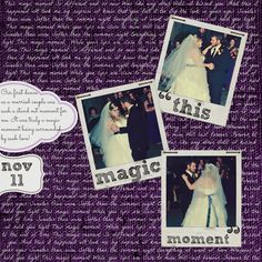 Polaroids and song lyrics from first dance | Your Girl For All Seasonings: Digital Layouts with HelloAm + GIVEAWAY