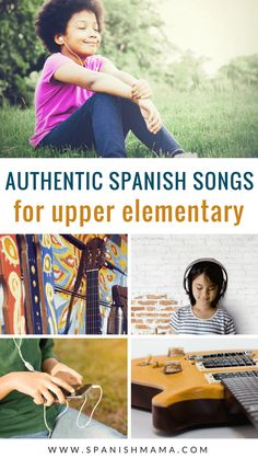 Awesome Spanish Songs for Upper Elementary Classes