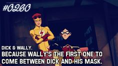 Because trust basically Justice League Funny, Young Justice League, Dc Comics, Only Teen, Birdflash, Robin Dc, Wally West, Dc Memes, Batman Family