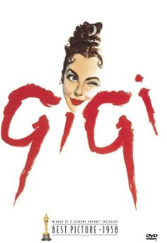 Gigi  (1958)  Weary of the conventions of Parisian society, a rich playboy and a youthful courtesan-in-training enjoy a platonic friendship, but it may not stay platonic for long.    Director: Vincente Minnelli  Writers: Alan Jay Lerner (screenplay), Colette (novel)  Stars: Leslie Caron, Maurice Chevalier and Louis Jourdan