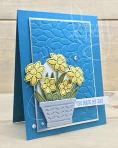 Daffodils Make My Day | Stampin' Up! | Basket Bunch #literallymyjoy #daffodils #flowers #basket #spring #petals #colorinspiration #mademyday #2017OccasionsCatalog