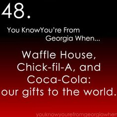 You know you're from Georgia when...