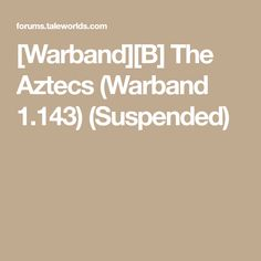 [Warband][B] The Aztecs (Warband (Suspended) Aztec Costume, Antiques, Antiquities, Antique, Old Stuff