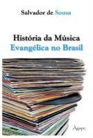 Livro História da Música Evangélica no Brasil