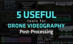 A brief drone videography overview, introducing you to the various tools that are available to you for editing your drone videos.