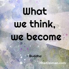 What we think, we become  #quote #quotes #quoteoftheday #buddha #lookwithin #thirdeye