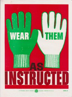 Vintage Workplace Safety Poster 1960s National Safety Council - Wear Them As Instructed.