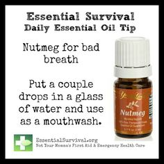 Use nutmeg for bad breath. For more information visit www.youngliving.com - Distributor #1723625 Order here: https://www.youngliving.com/signup/?sponsorid=1723625&enrollerid=1723625