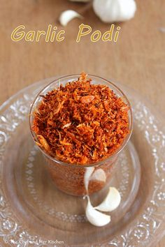 Garlic podi : 1 cup finely sliced Dry Coconut 1/4 cup peeled Garlic cloves or 2 whole Garlic Pods 8 Red Chillies(Spicy Guntur variety) 4-5 Byadige Red Chillies 1 amla sized ball of Tamarind 2 tbsp grated Jaggery(optional) 1 tsp Mustard seeds 3 tbsp Oil Salt to taste