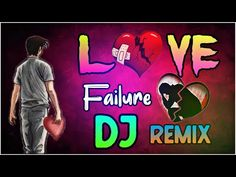 Love Failure DJ Song_Love Brakup💔My With My girl Friend_💔 Vibration Mix Dj Songs List, Dj Mix Songs, Love Songs Playlist, All Love Songs, Love Songs Hindi, Dj Remix Music, Dj Music, Latest Dj Songs, New Dj Song