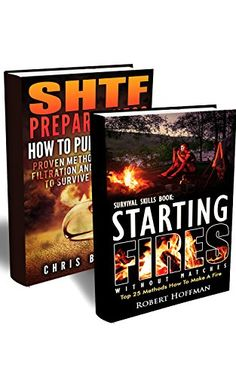 Survival Skills BOX SET 2 IN 1: 25 Methods How To Make A fire + 25 Ways To Purify And Filter Water: (Prepper's Survival, Preppers Survival Guide, How To ... books, survival, survival books Book 3) by Robert Hoffman http://www.amazon.com/dp/B01416ZPCG/ref=cm_sw_r_pi_dp_RI6-vb0H44JBE