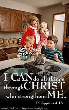 Philippians 4:13—I can do everything through him who gives me strength.