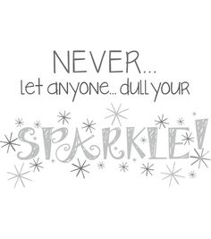 """ok, I really want to put this on my bathroom or vanity mirror.  Wall Pops Sparkle Wall Quote Decals, 23"""" x 15"""""""