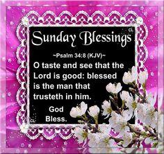 Sunday Blessings, Psalm 34:8