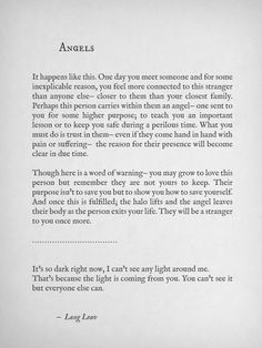 Angels are the people you meet who show you the most extraordinary things. #angels #love #lang leav