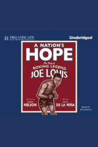 A Nation's Hope: The Story of Boxing Legend Joe Louis -  On the eve of World War II, African American boxer Joe Louis fought German Max Schmeling in a bout that had more at stake than just the world heavyweight title; for much of America their fight came to represent America's war with Germany. This elegant and powerful picture book biography centers around the historic fight in which Black and White America were able to put aside prejudice and come together to celebrate our nation's ideals.