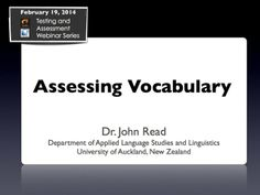 Assessing Vocabulary with Dr. John Read on Vimeo