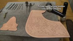 Carving Leather Tutorial