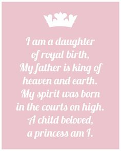 I am a daughter of the King! #godsgirl #daugtheroftheking #princess