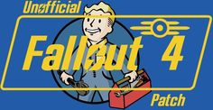 The Unofficial Fallout 4 Patch, has fixing every bug in the game not fixed by Bethesda