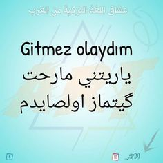 Turkish Lessons, Learn Turkish Language, Language Quotes, Blue Candy, Cookers, Sweet Words, Japanese Language, Beautiful Words, Languages
