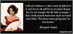 Elizabeth Taylor's statement on learning of Michael's death.