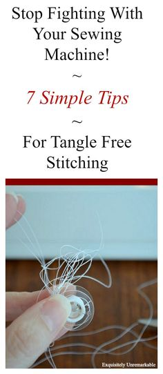 How to use your sewing machine...best tips and sewing tricks to avoid tangles, bobbin issues, and get straight seams. #sewing