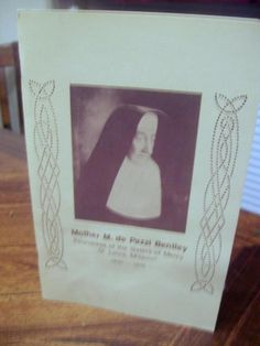Mother M. de Pazzi Bentley By Sister Mary Isidore Lennon 1980 SB Signed
