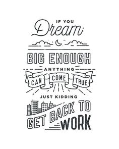 Fun example of monoline and illustrative typography in this inspirational quote. By Drew Ellis.