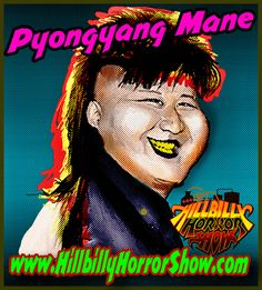 Look who's up & comin' to the US! Ol' Cephus done up & worked himself out a cultural exchange program to bring hillbillyin' to the whole dern world!  This here Kim..uh, I mean Yang, feller has got some serious mulletude!