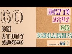 :60 On Study Abroad - How To Apply For Scholarships - YouTube