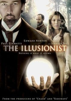 The Illusionist (2006) With his eye on a lovely aristocrat, a gifted illusionist uses his powers to win her away from her betrothed -- who's a crowned prince. But the magician's scheme soon creates tumult within the monarchy and stirs the suspicion of a dogged inspector.