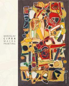 Miroslav Cipár: Maľba | Galéria mesta Bratislavy | Príspevková organizácia Hlavného mesta Slovenskej republiky Bratislavy