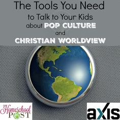 Free resources to help you talk to your tweens and teens about pop culture and Christian worldview