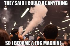 Funny Vape Memes - Lynnwood Vape Shop The Vape Tank NW is your new favorite Vape Lounge and hang out! Sample one of our top shelf E-Juice Flavors, Check out our wide selection of Authentic & Digital Mods and RDAs, and learn a new build! Vape Tricks, Vaping, Vape Memes, Smoke Shops, Vape Shop, Vape Juice, Electronic Cigarette, Way Of Life, Memes De Marihuana