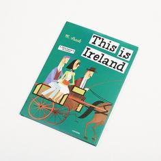 """This is Ireland – Irish Design Shop First published in 1964, this book was beautifully illustrated by Miroslav Sasek. The Czech born artist published a series of """"This is"""" books, starting with """"This is Paris"""" in 1958.  The Irish version is full of great images of Dublin and Ireland, many of which could still be used to depict the country today."""