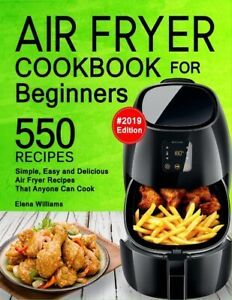 [PDF DOWNLOAD] The Super Easy Air Fryer Cookbook: Crave
