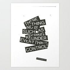Under Control Art Print by WRDBNR - $17.00