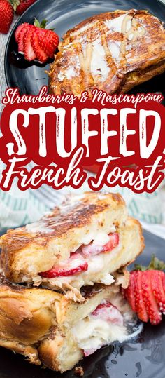 Thick sliced French toast stuffed with strawberries and mascarpone cheese and fried until light and fluffy. Challah French Toast, Nutella French Toast, Breakfast Pictures, Chef Recipes, Frugal Recipes, Milk Recipes, Recipies, Vegan, Clean Eating Snacks