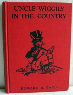 This may be the one I remember having. uncle wiggly   Uncle Wiggily in the Country Howard R Garis 1940 illustrated Elmer ...