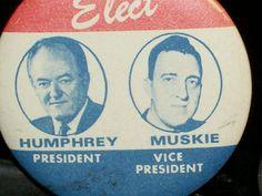 President Humphrey Muskie Original Vintage 1968 Judgate Campaign Pinback Button  $4.99