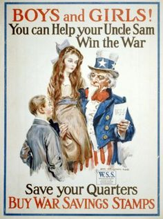 James Montgomery Flagg, 'Boys and girls! You can help your Uncle Sam win the war', First World War US propaganda poster. Ww1 Propaganda Posters, Political Posters, World War One, First World, Patriotic Posters, Poster Boys, American History, British History, Posters