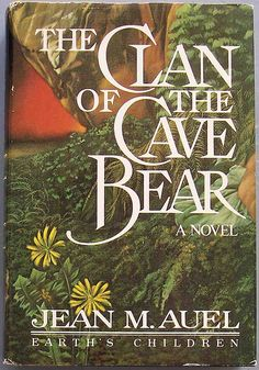 The Clan of the Cave Bear (Book #1) by Jean M. Auel. My all time favorite book ever!!