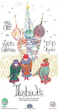 De Tacones y Bolsos: Este verano, del 13 al 18 de agosto, Mi Clo impartirá un taller de ilustración aplicada sobre distintas superficies en la Escuela y Residencia de ilustradores y artistas  San Colorea. Infórmate!