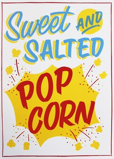 Popcorn by Greater Opacity is brand new to Print Club London's online gallery! Originally a sign-painted piece! Edition of and FREE UK SHIPPING Typography Letters, Typography Prints, Lettering, London Clubs, Yellow Print, Online Gallery, Popcorn, Screen Printing, Creative