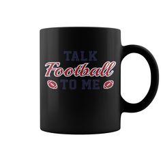 Talk Football To Me1 Hot Mugs  coffee mug, papa mug, cool mugs, funny coffee mugs, coffee mug funny, mug gift, #mugs #ideas #gift #mugcoffee #coolmug