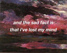 E o triste fato é que eu perdi a cabeça